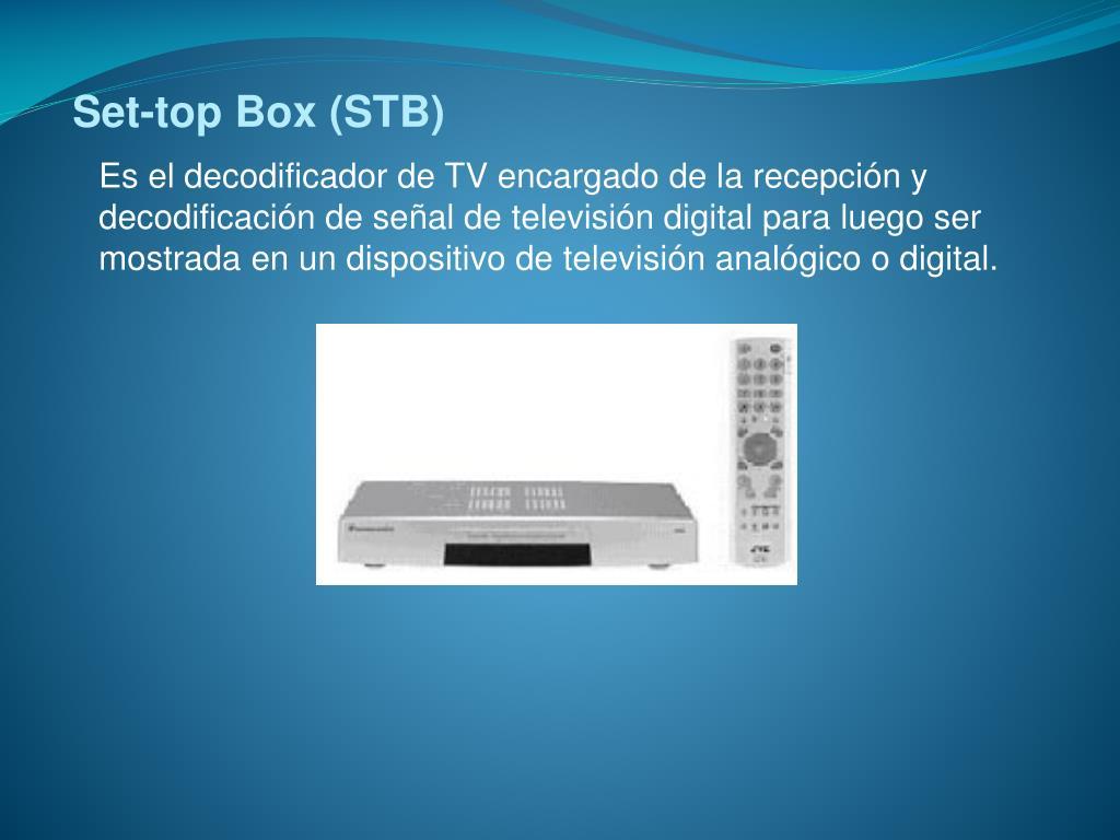 Set-top Box (STB)