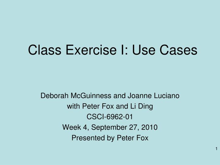 Class exercise i use cases