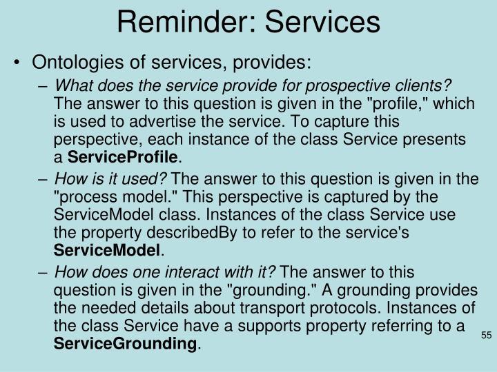 Reminder: Services