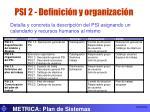 psi 2 definici n y organizaci n