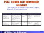 psi 3 estudio de la informaci n relevante