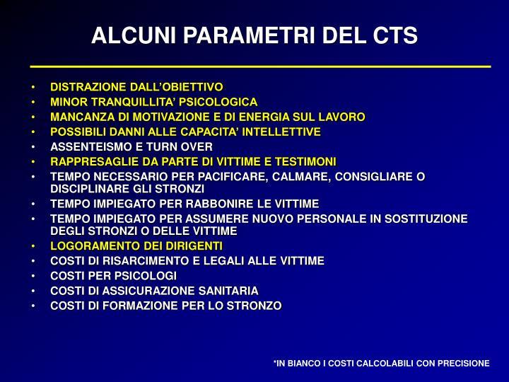 ALCUNI PARAMETRI DEL CTS