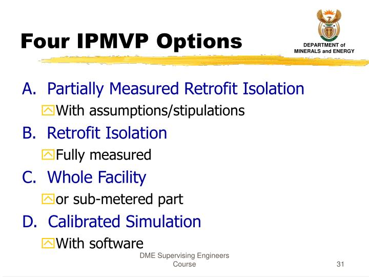 Four IPMVP Options