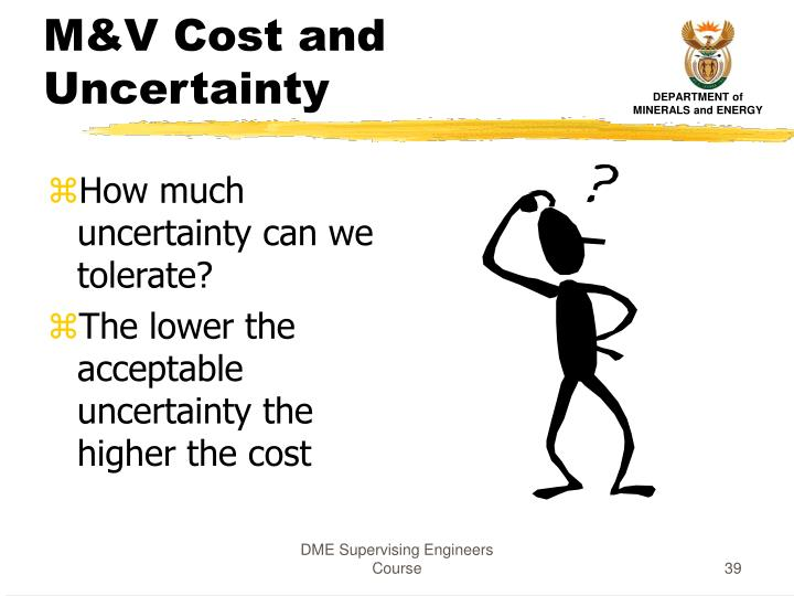 M&V Cost and Uncertainty