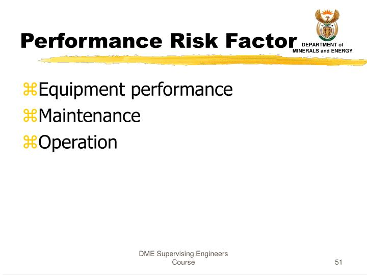 Performance Risk Factor