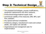 step 2 technical design