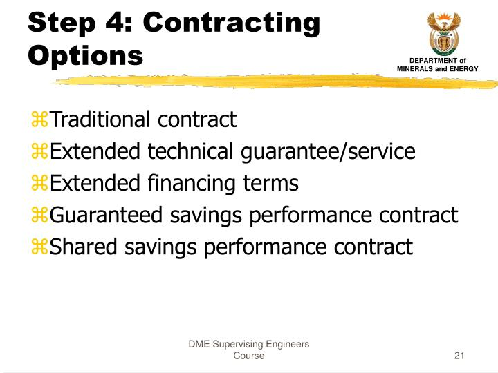 Step 4: Contracting Options
