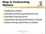 step 4 contracting options