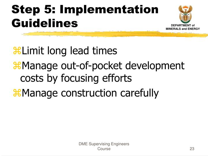 Step 5: Implementation Guidelines