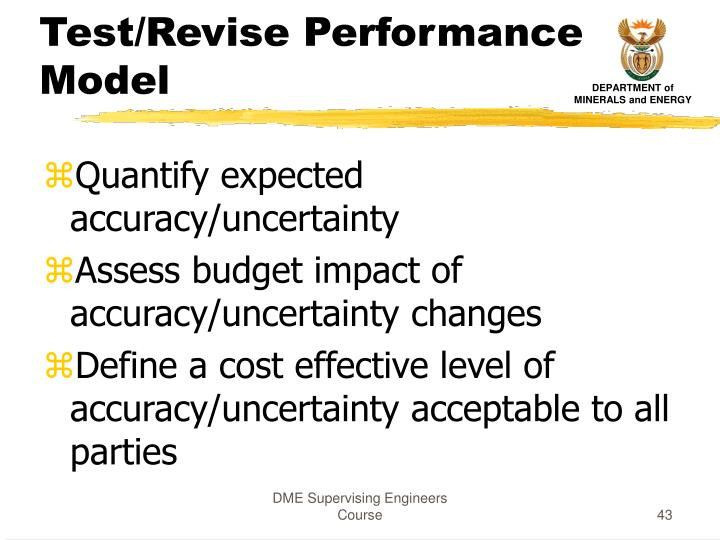 Test/Revise Performance Model