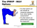 the ipmvp m v options