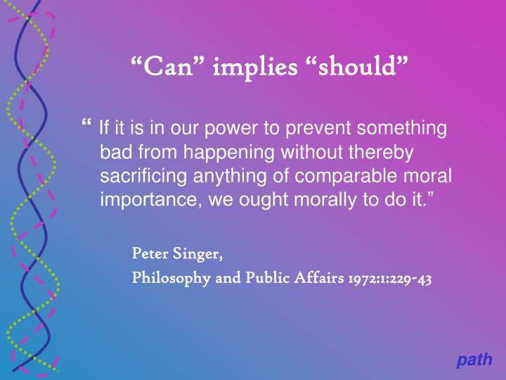 """Can"" implies ""should"""
