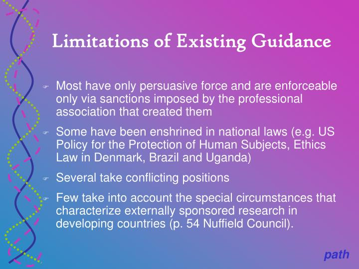 Limitations of Existing Guidance