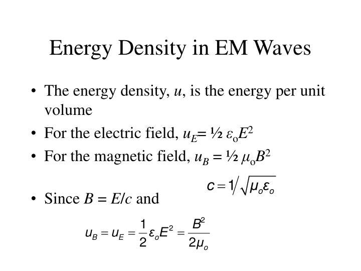 Energy Density in EM Waves