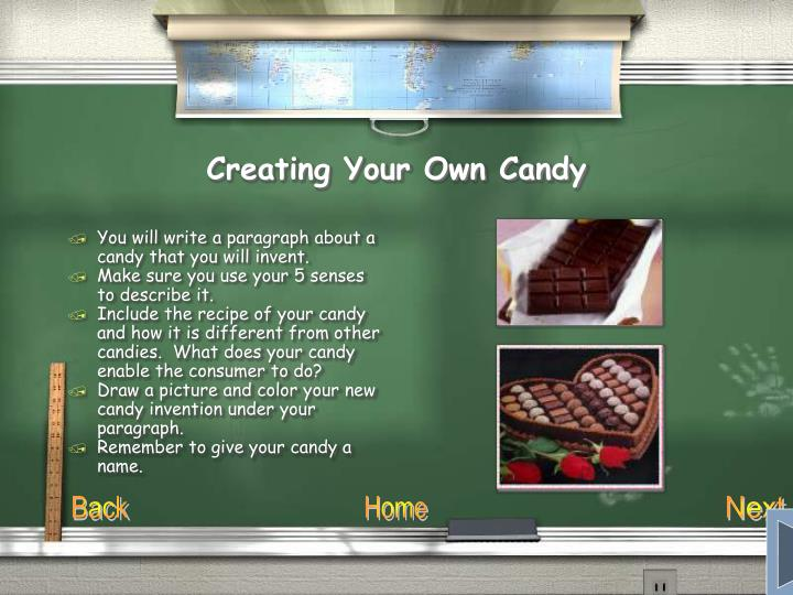 Creating Your Own Candy