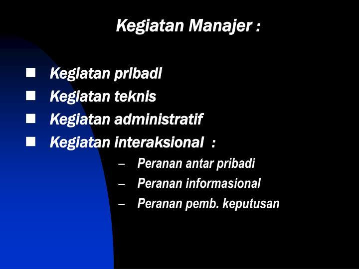 Kegiatan Manajer :