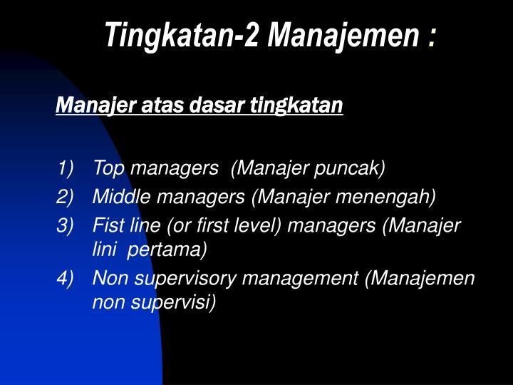 Tingkatan-2 Manajemen