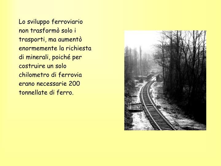 Lo sviluppo ferroviario
