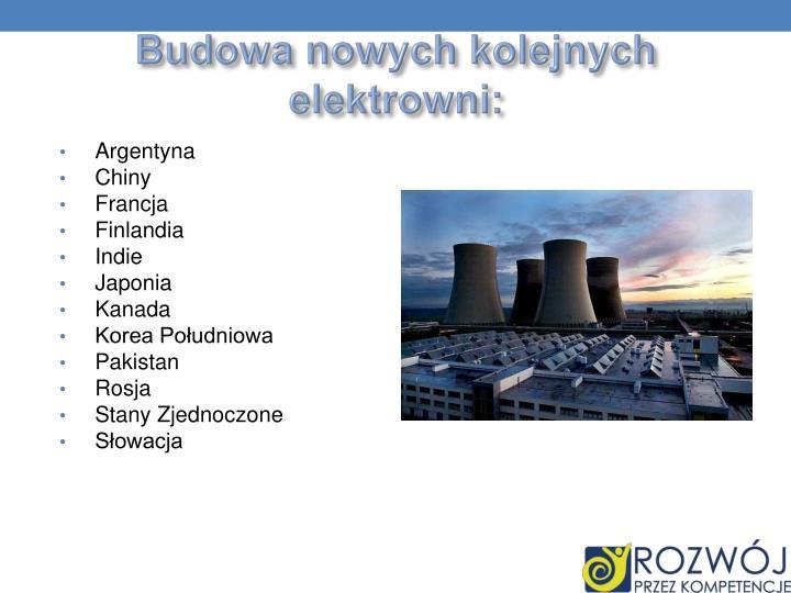 Budowa nowych kolejnych elektrowni: