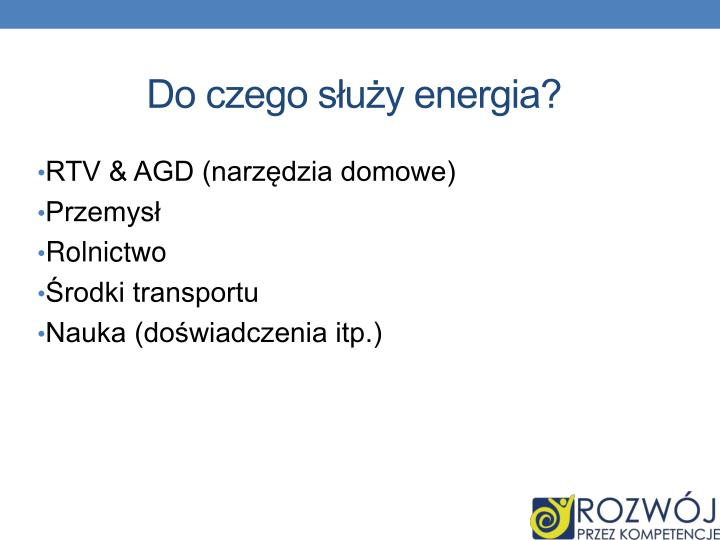 Do czego służy energia?