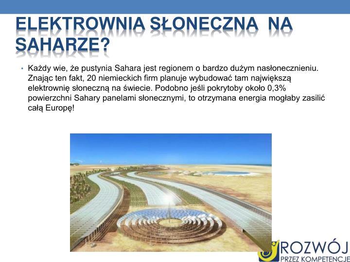elektrownia słoneczna  na Saharze?