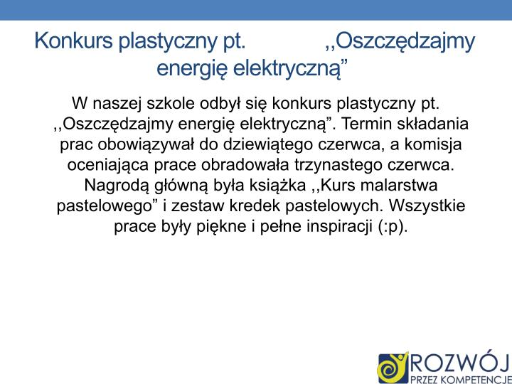 """Konkurs plastyczny pt.              ,,Oszczędzajmy energię elektryczną"""""""