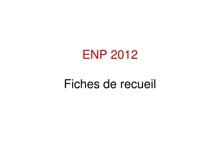 ENP 2012