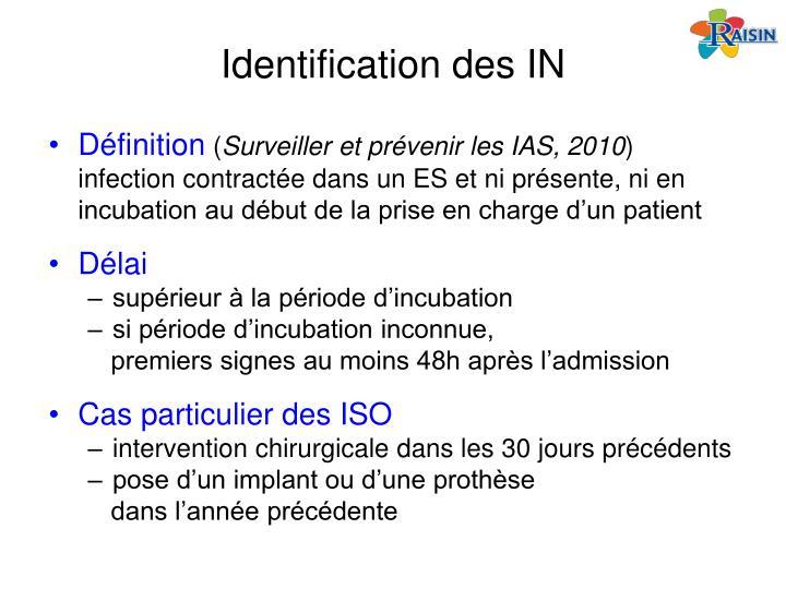 Identification des IN