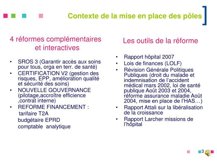 4 réformes complémentaires