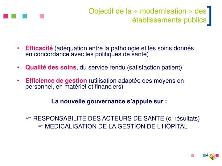 Objectif de la «modernisation» des établissements publics