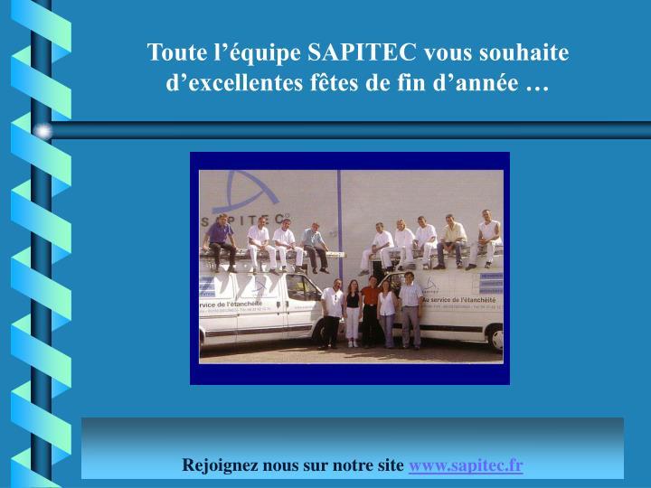 Toute l'équipe SAPITEC vous souhaite d'excellentes fêtes de fin d'année …