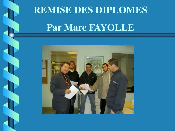 REMISE DES DIPLOMES