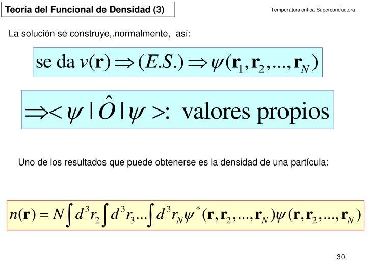 Teoría del Funcional de Densidad (3)