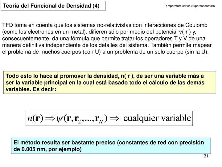 Teoría del Funcional de Densidad (4)