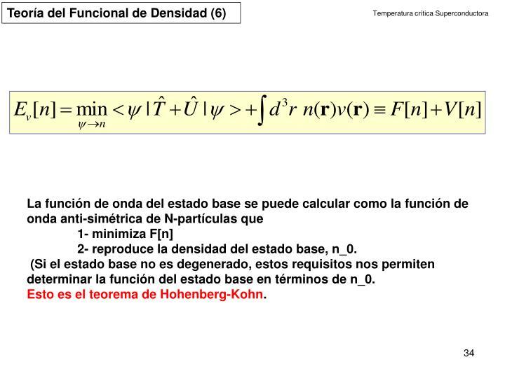 Teoría del Funcional de Densidad (6)