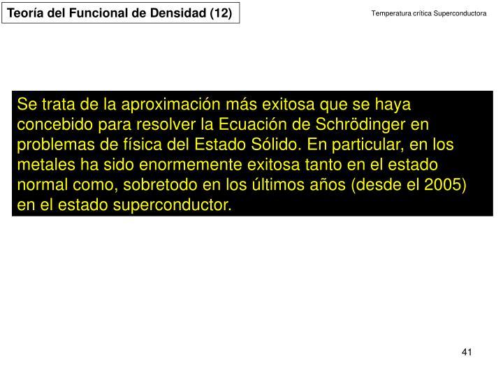Teoría del Funcional de Densidad (12)