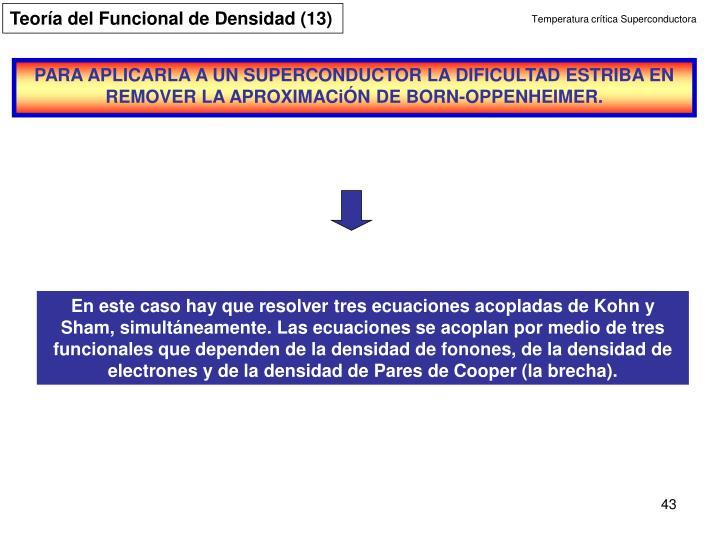 Teoría del Funcional de Densidad (13)