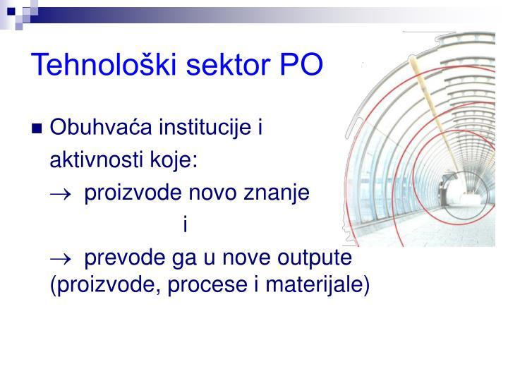 Tehnološki sektor PO