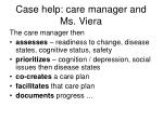case help care manager and ms viera