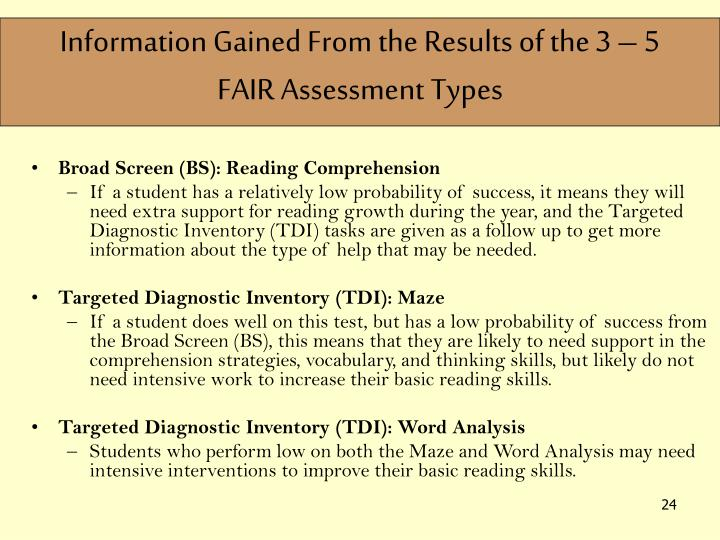Information Gained From the Results of the 3 – 5 FAIR Assessment Types