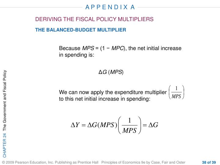 We can now apply the expenditure multiplier                 to this net initial increase in spending: