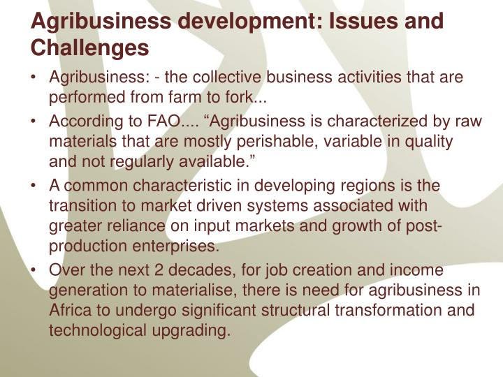 Agribusiness development: Issues and Challenges