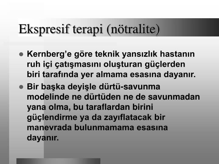 Ekspresif terapi (nötralite)