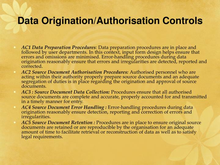 Data Origination/Authorisation Controls