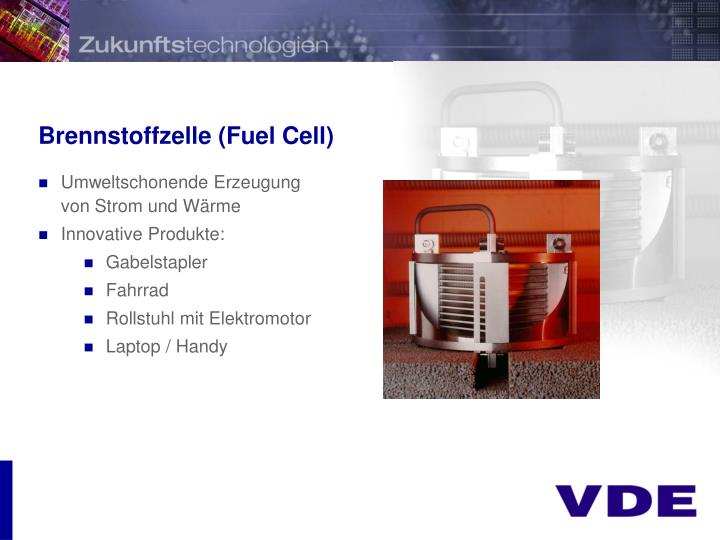 Brennstoffzelle (Fuel Cell)