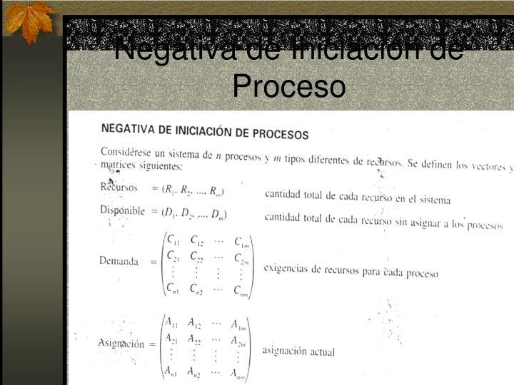 Negativa de Iniciación de Proceso