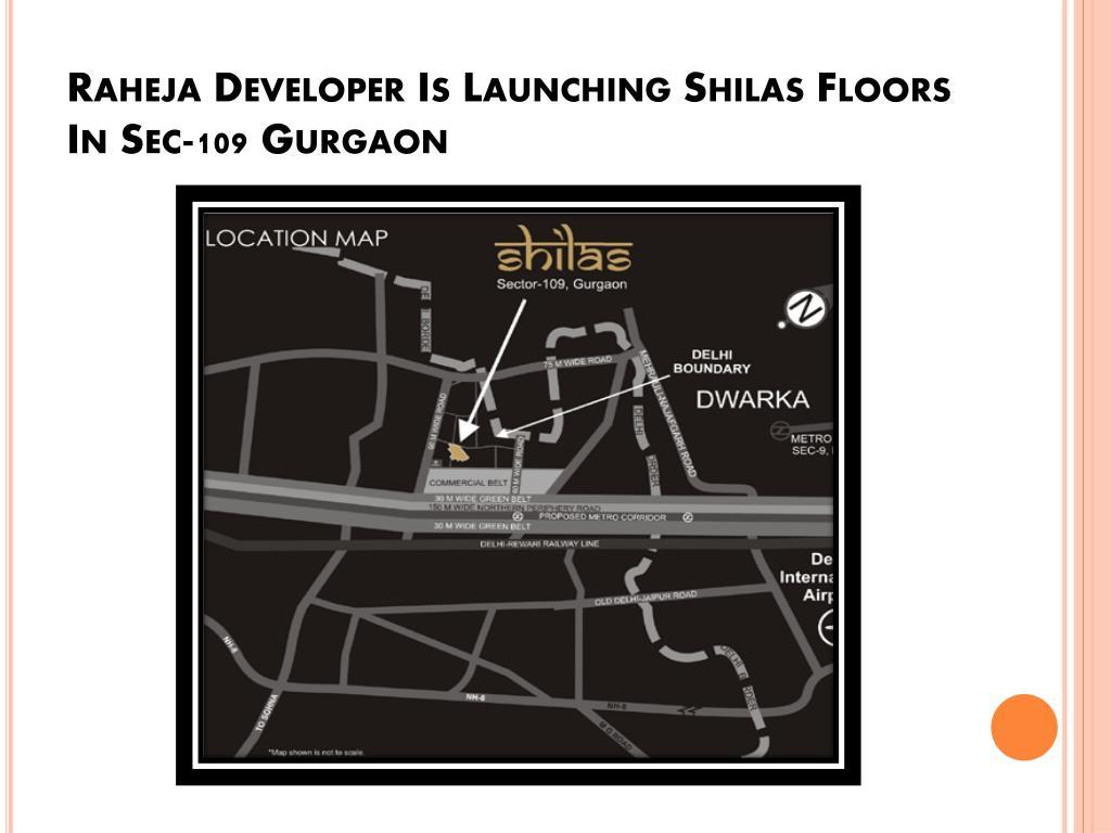 Raheja Developer Is Launching Shilas Floors In Sec-109 Gurgaon