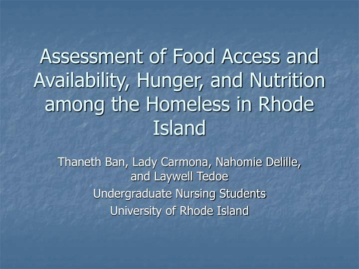 Assessment of food access and availability hunger and nutrition among the homeless in rhode island