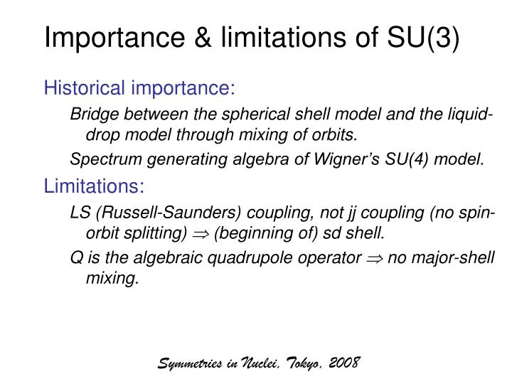 Importance & limitations of SU(3)