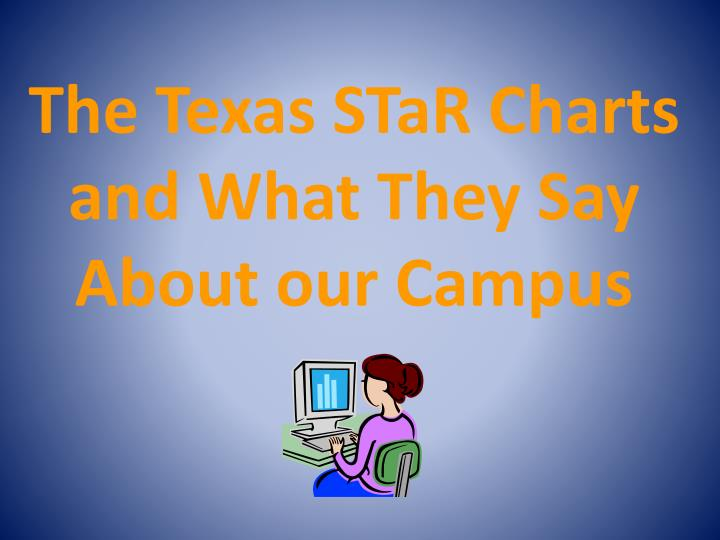 The texas star charts and what they say about our campus